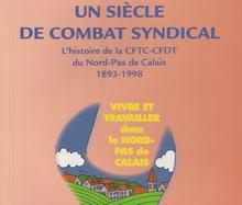 La CFTC-CFDT  Nord-Pas de Calais  en  20  diapos