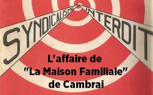1968 : à la Maison Familiale (Cambrai),  le syndicalisme interdit !